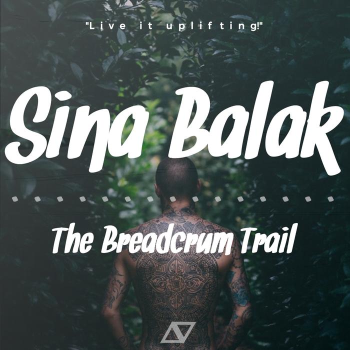 SINA BALAK - The Breadcrumb Trail