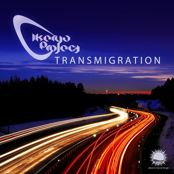 IKERYA PROJECT - Transmigration