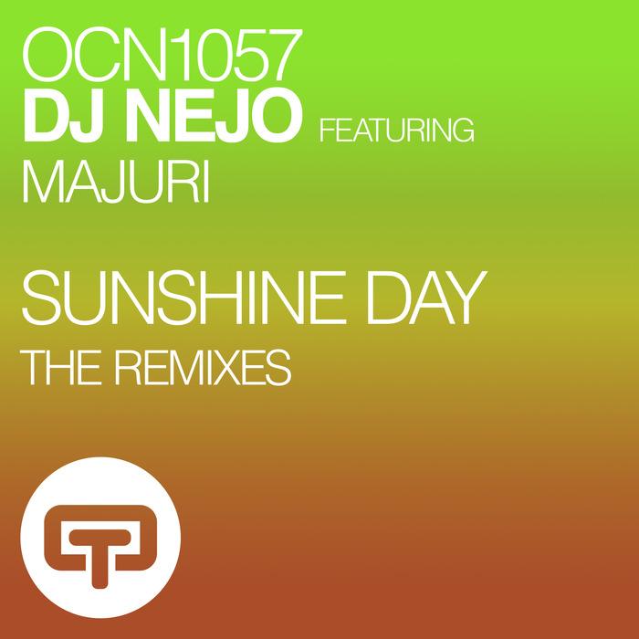 DJ NEJO - Sunshine Day (The Remixes)