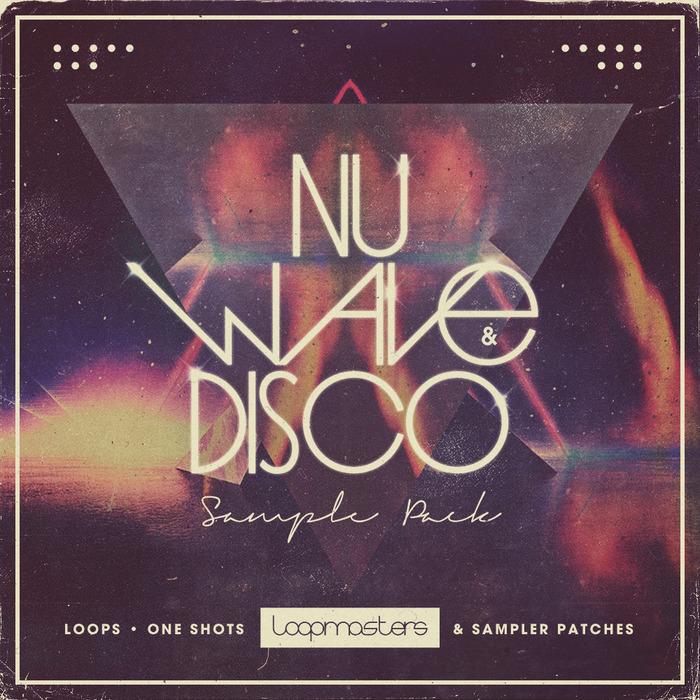 LOOPMASTERS - Nu Wave & Disco (Sample Pack WAV/APPLE/LIVE/REASON)