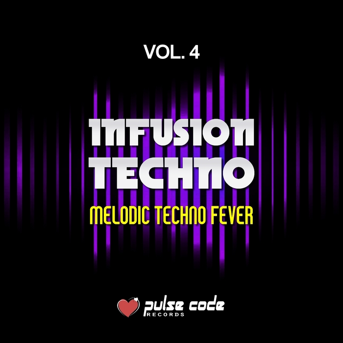 VARIOUS - Infusion Techno Vol 4 (Melodic Techno Fever)