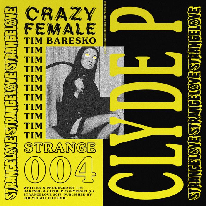 CLYDE P & TIM BARESKO - Crazy Female