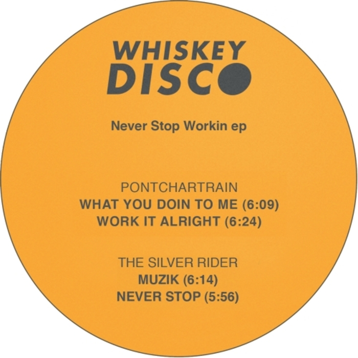 PONTCHARTRAIN/THE SILVER RIDER - Never Stop Workin EP