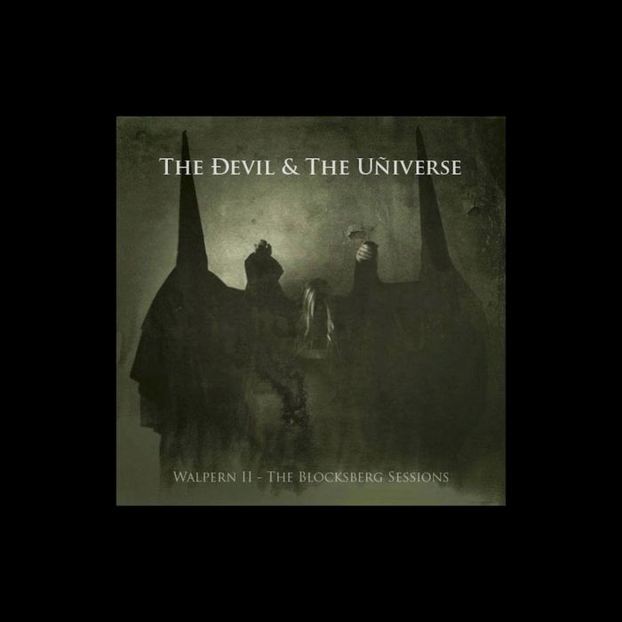 THE DEVIL & THE UNIVERSE - Walpern II - The Blocksberg Sessions