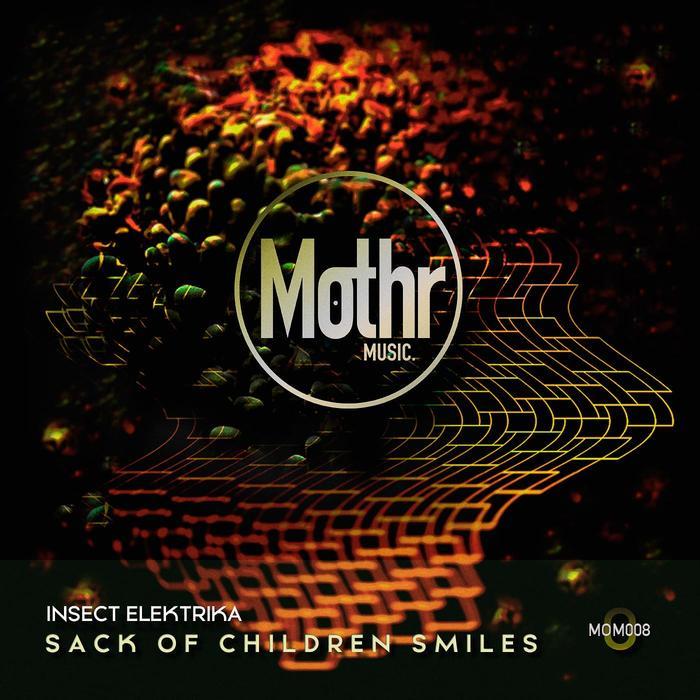 INSECT ELEKTRIKA - Sack Of Children Smiles