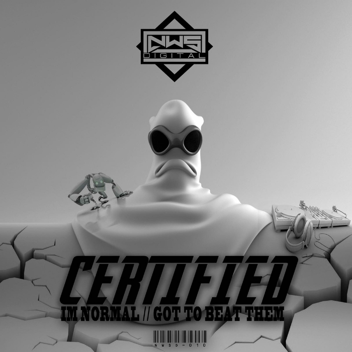 CERTIFIED - I'm Normal/Got To Beat Them