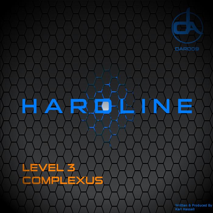 HARDLINE - Level 3/Complexus