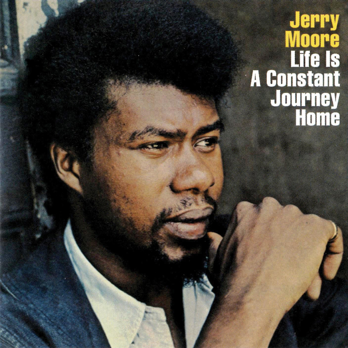 JERRY MOORE - Life Is A Constant Journey Home