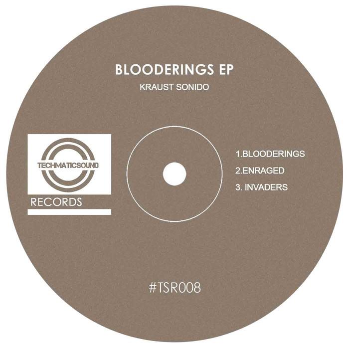 KRAUST SONIDO - Blooderings