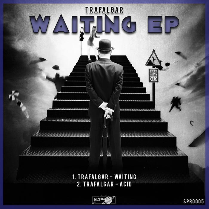 TRAFALGAR - Waiting