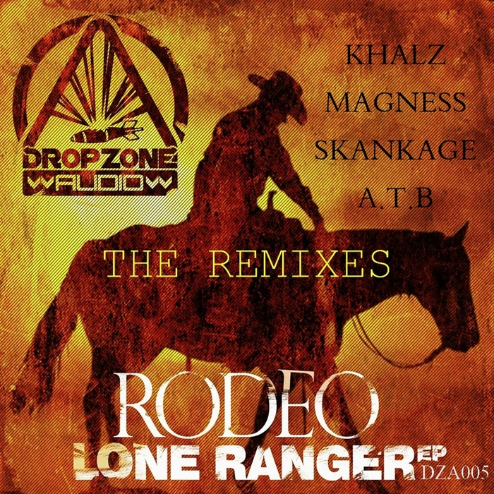 DJ RODEO - Lone Ranger: The Remixes