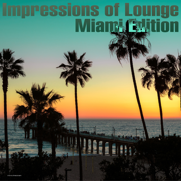 VARIOUS - Impressions Of Lounge Miami Edition