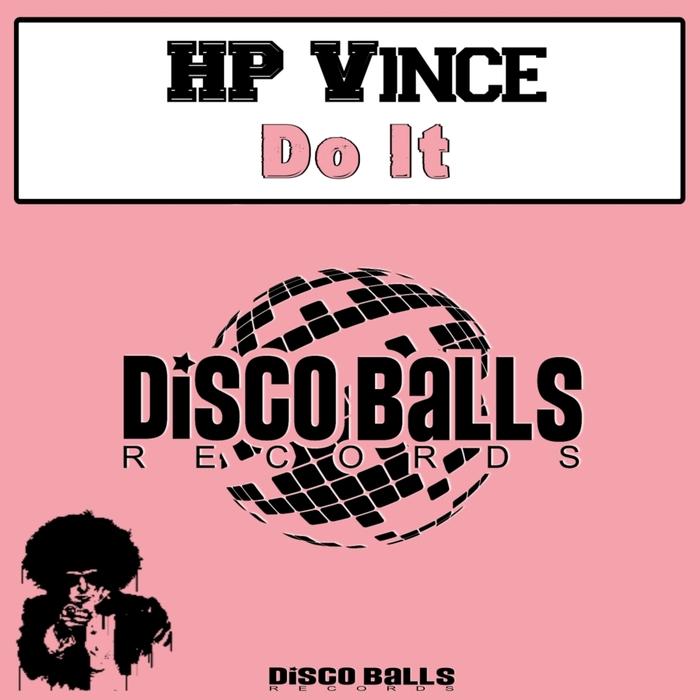 HP VINCE - Do It