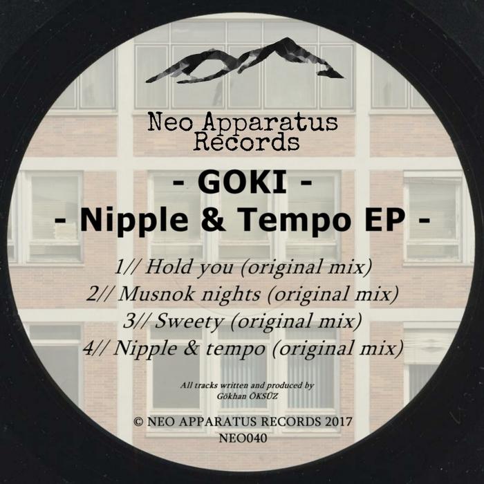 GOKI - Nipple & Tempo EP