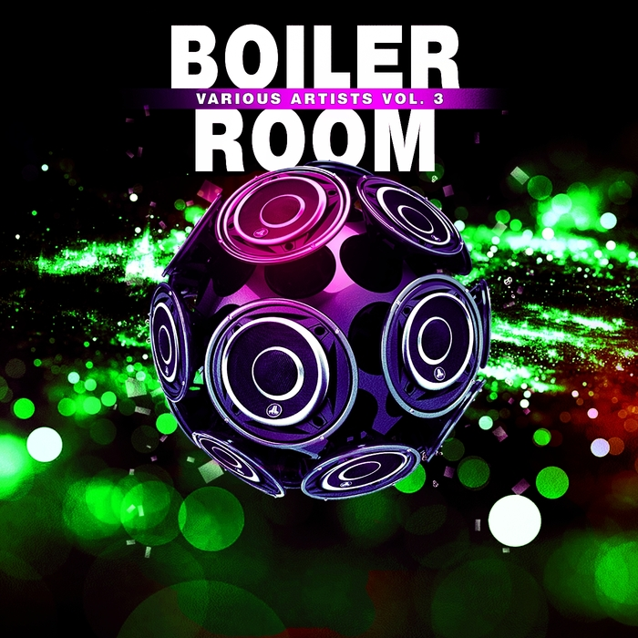 VARIOUS - Boiler Room Vol 3