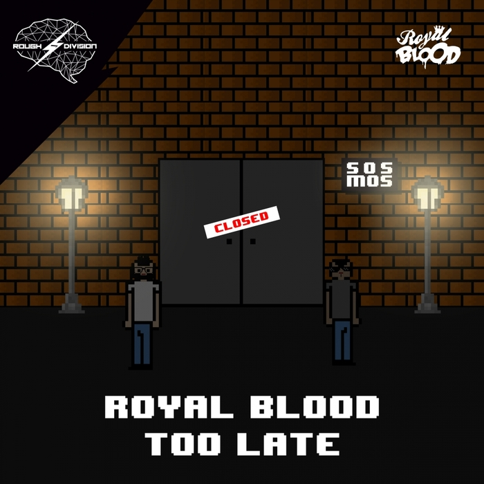 ROYAL BLOOD (SP) - Too Late