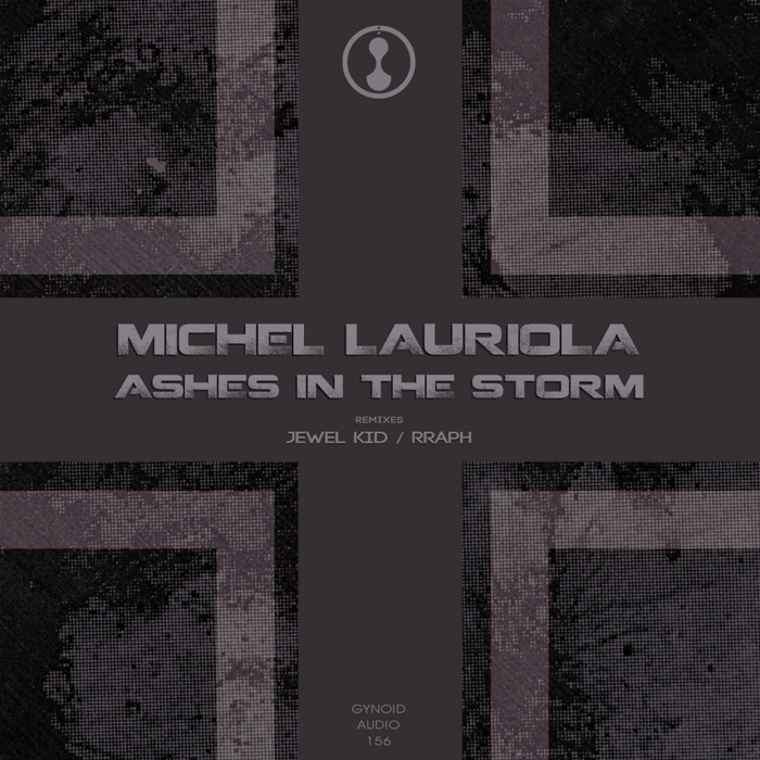 MICHEL LAURIOLA - Ashes In The Storm