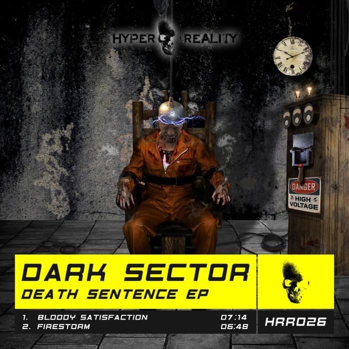 DARK SECTOR - Death Sentence EP