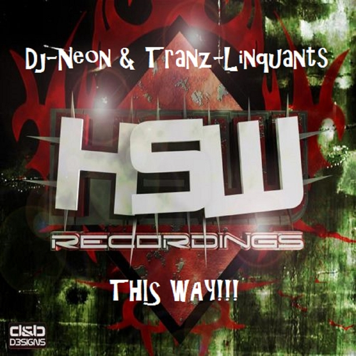 DJ NEON & TRANZ-LINQUANTS - This Way