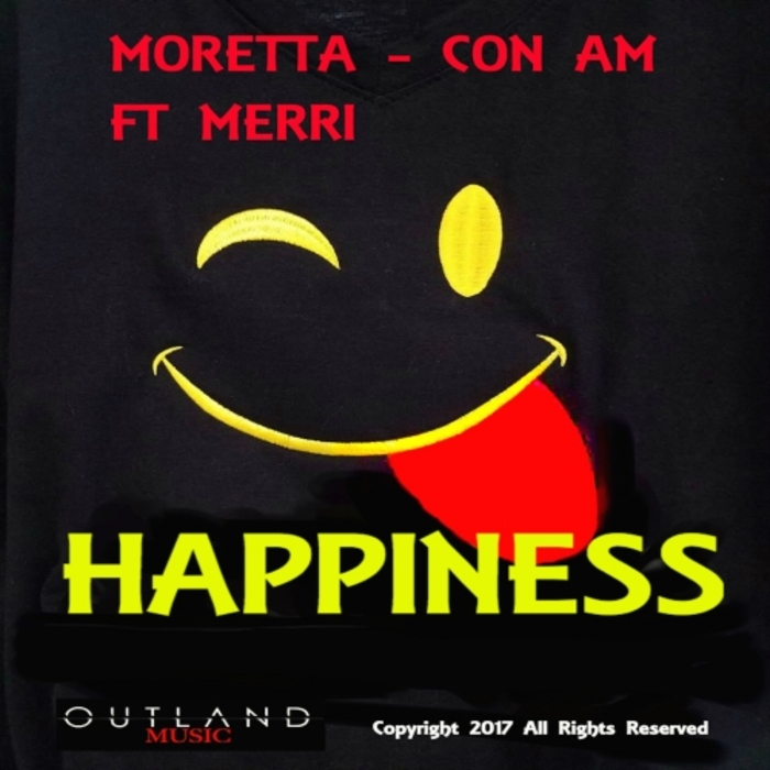 MOHAMED MORETTA/CON AM - Happiness (feat Merri)