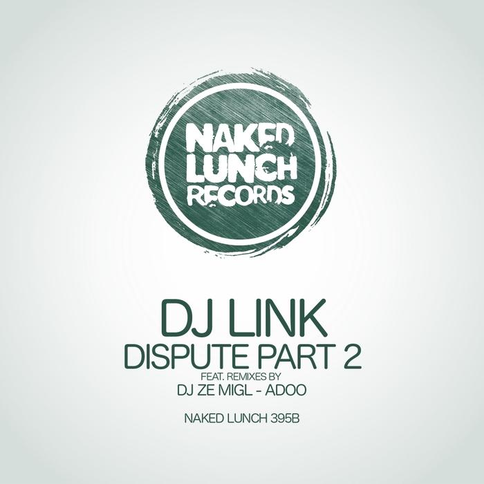 DJ LINK - Dispute Pt 2