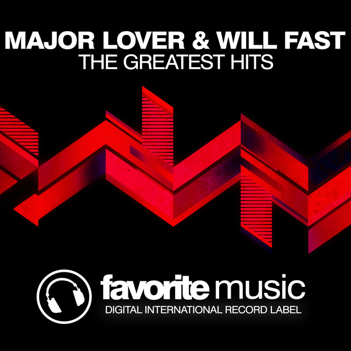 MAJOR LOVER & WILL FAST - The Greatest Hits