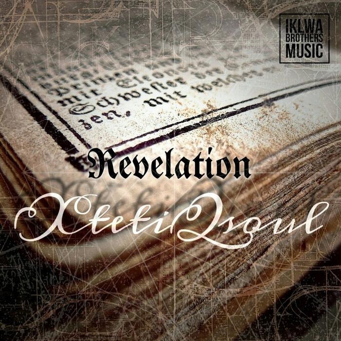 XTETIQSOUL - Revelation