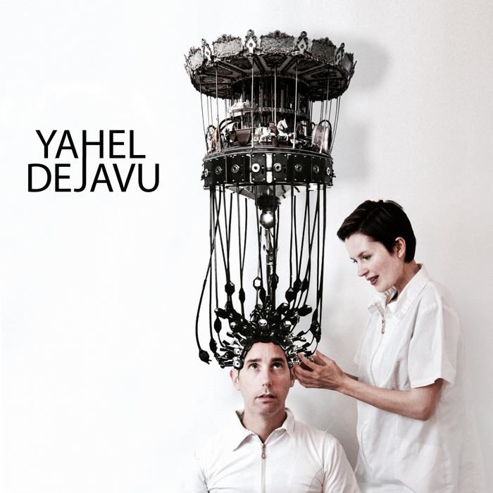 YAHEL - Deja Vu