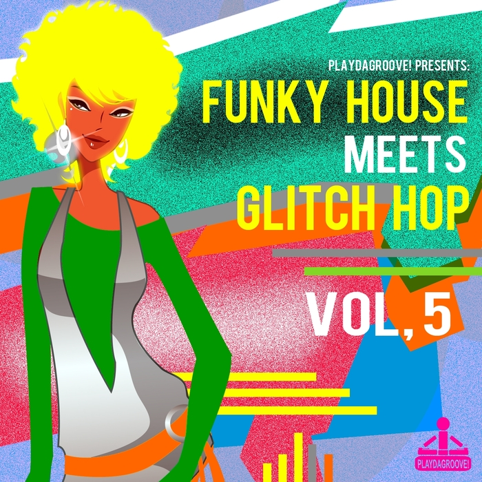 VARIOUS - Funky House Meets Glitch Hop Vol 5