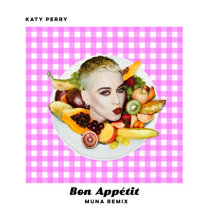 KATY PERRY - Bon AppA©tit (MUNA Remix)