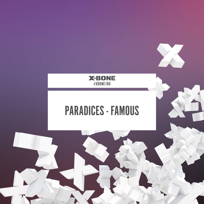 PARADICES - Famous