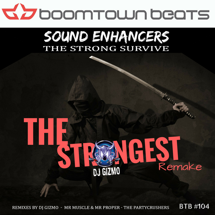 SOUND ENHANCERS - The Strongest Remake