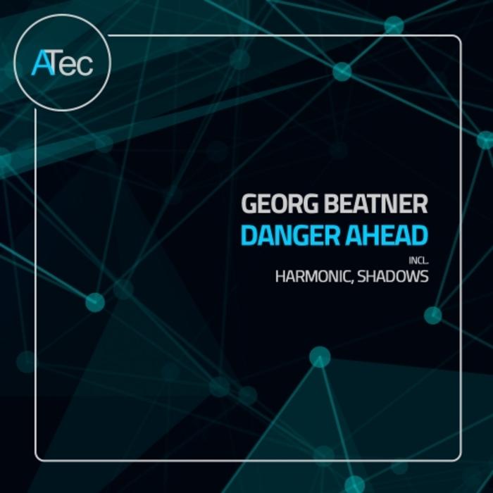 GEORG BEATNER - Danger Ahead