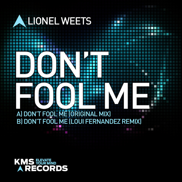 LIONEL WEETS - Don't Fool Me