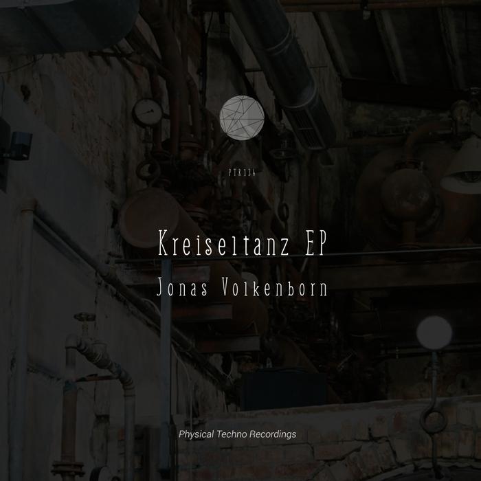 JONAS VOLKENBORN - Kreiseltanz EP