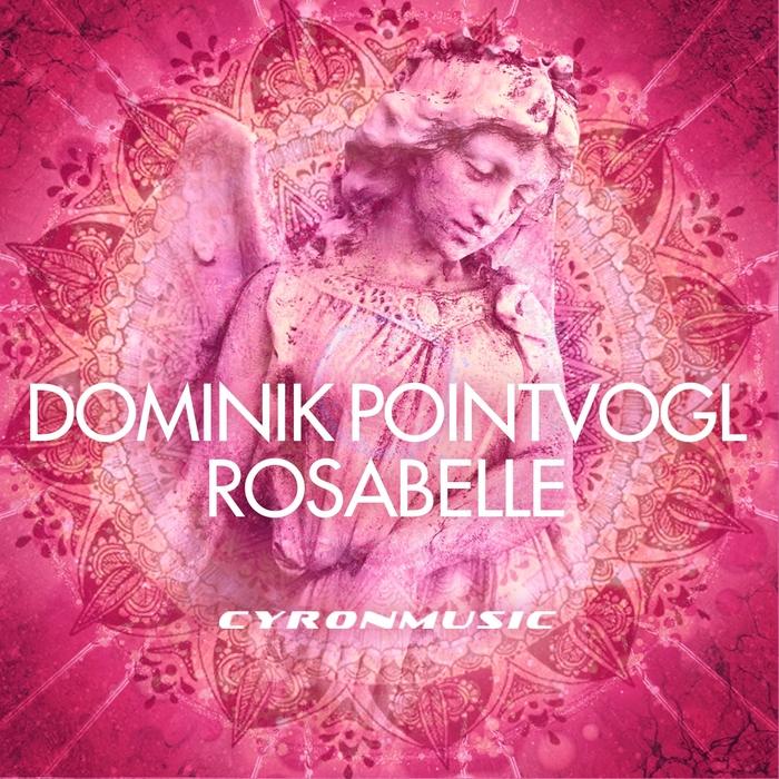 DOMINIK POINTVOGL - Rosabelle