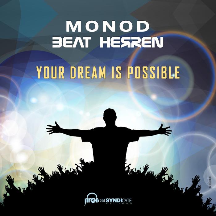 MONOD/BEAT HERREN - Your Dream Is Possible