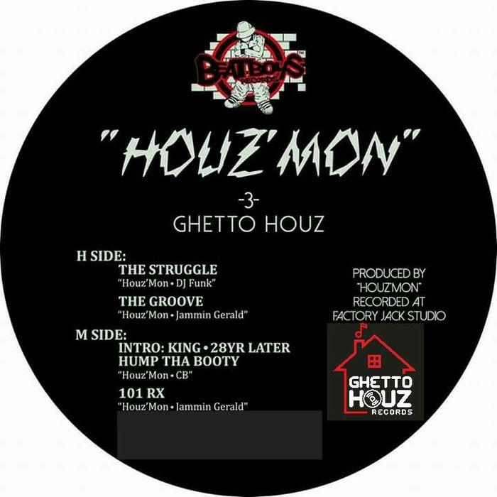 HOUZ'MON - GHETTO HOUZ 3