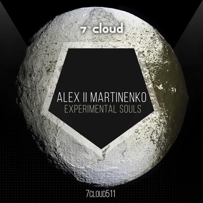 ALEX LL MARTINENKO - Experimental Souls