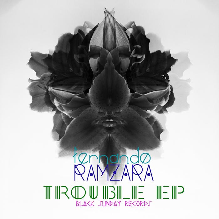 FERNANDO RAMZARA - Trouble EP