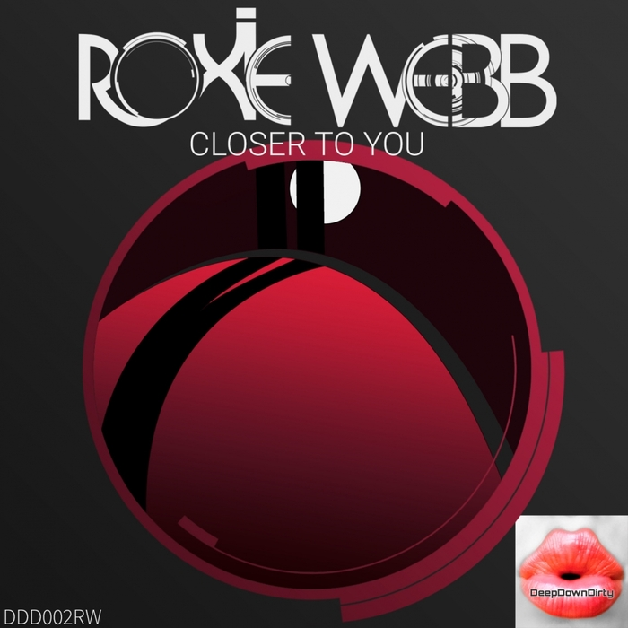 ROXIE WEBB - Closer To You