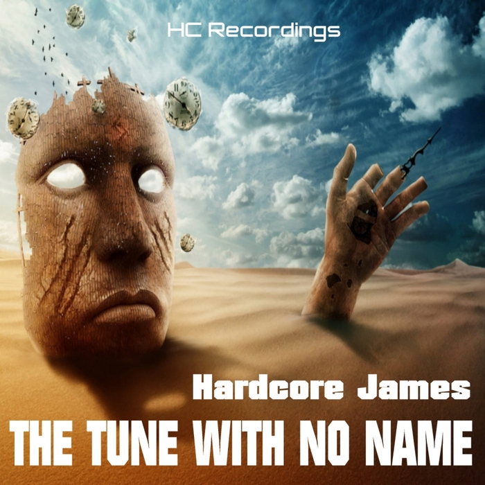 HARDCORE JAMES - The Tune With No Name