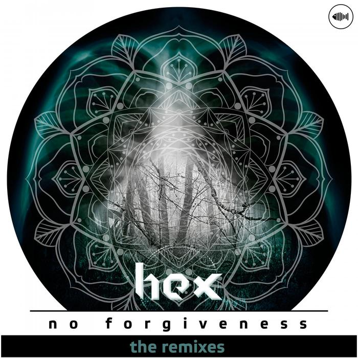 HEX/REDPINE/SOLO/AVERSIVE/TUNES AUTO - No Forgiveness: The Remixes