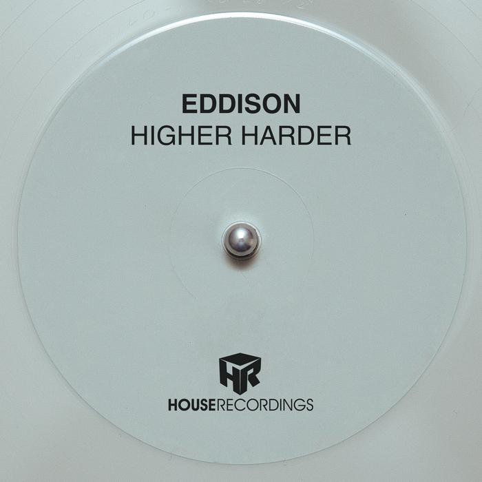 EDDISON - Higher Harder