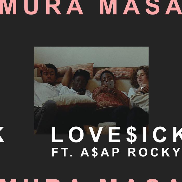 MURA MASA feat A$AP ROCKY - Love$ick (Explicit)