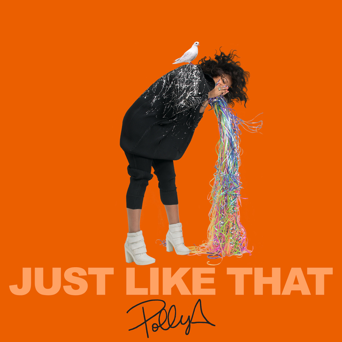 POLLY A - Just Like That
