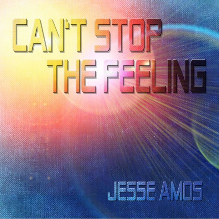 JESSE AMOS - Can't Stop The Feeling
