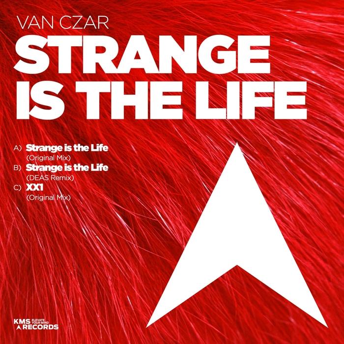 VAN CZAR - Strange Is The Life