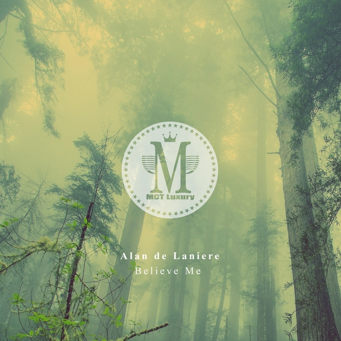 ALAN DE LANIERE - Believe Me