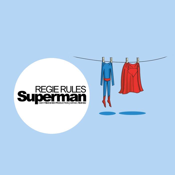 REGIE RULES - Superman